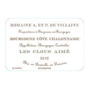 """2012 Domaine A. et P. de Villaine Bourgogne Cote Chalonnaise """"Les Clous Aime"""""""